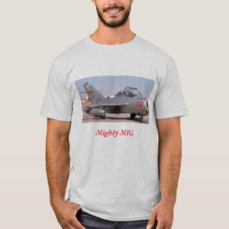 Mighty Mig, Mighty MIG T-Shirt