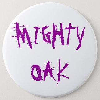 MIGHTY OAK 6 INCH ROUND BUTTON