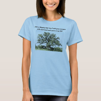 Mighty Oak Tree T Shirt
