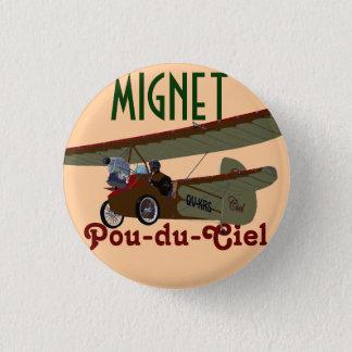 Mignet Pou-du-Ciel KRS 1 Inch Round Button