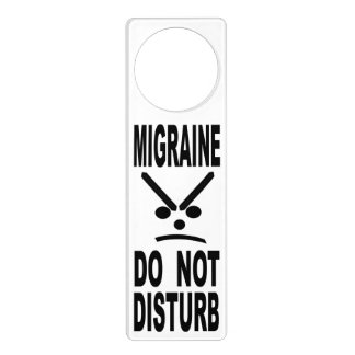 Migraine Do Not Disturb Door Hanger