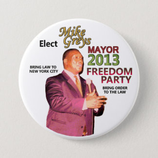 Mike Greys for NYC Mayor 2013 3 Inch Round Button