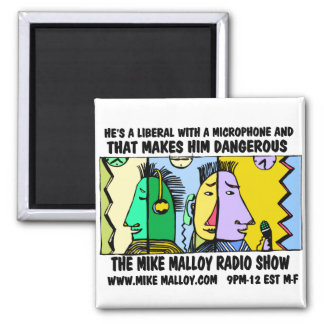 MIKE MALLOY RADIO SHOW MAGNETS