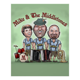 Mike & The Middletones Poster