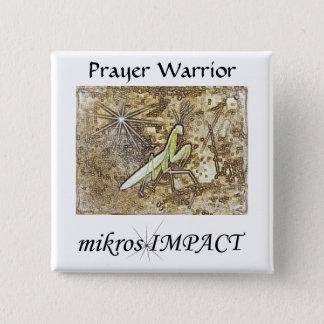 MIKROS IMPACT PRAYER WARRIOR BUTTON