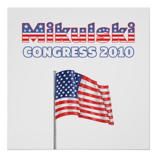 Mikulski Patriotic American Flag 2010 Elections Posters