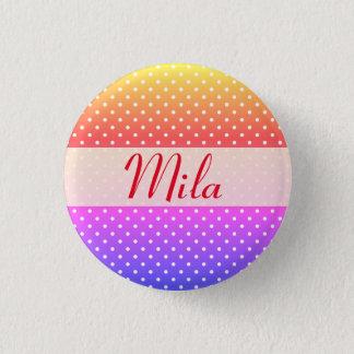 Mila name plate Anstecker 1 Inch Round Button