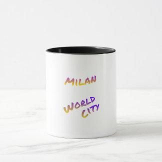 Milan world City, colorful text art Mug