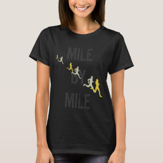 Mile By Mile Runners T-Shirt