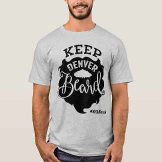 "Mile High Author Event ""Keep Denver Beard"" - Men's T-Shirt"
