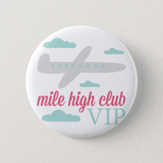 Mile High Club 2 Inch Round Button