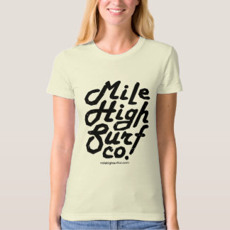 Mile High Surf Co. Script T-Shirt