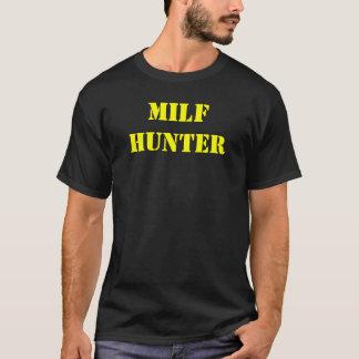 """""""Milf Hunter"""" t shirt"""