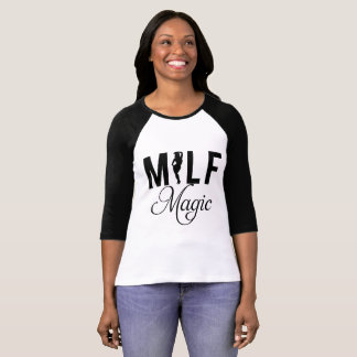 Milf Magic T-Shirt