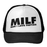 MILF Man I Love Farting Trucker Hat