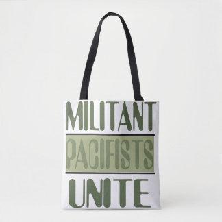 Militant Pacifists Unite Tote Bag