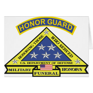 MILITARY FUNERAL HONOR GUARD GREETING CARD