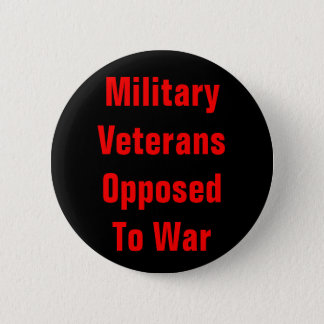 military veterans opposed to war 2 inch round button