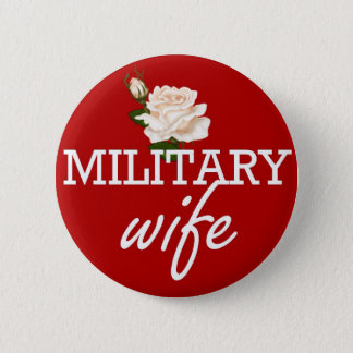 Military wife-white rose 2 inch round button