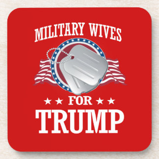 MILITARY WIVES FOR TRUMP BEVERAGE COASTER