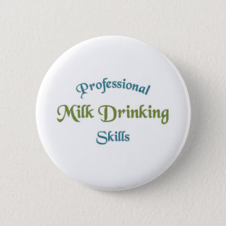 Milk drinking skills 2 inch round button