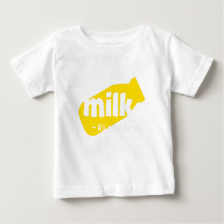 Milk - it's good for me baby T-Shirt