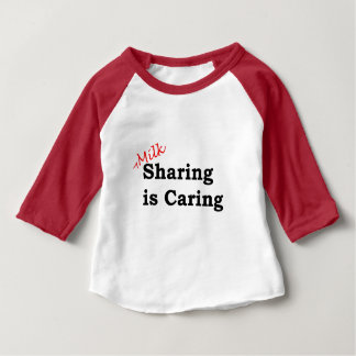 Milk sharing is caring with red and black writing baby T-Shirt
