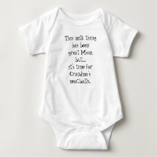 Milk to Grandma's Meatballs Funny Baby Romper