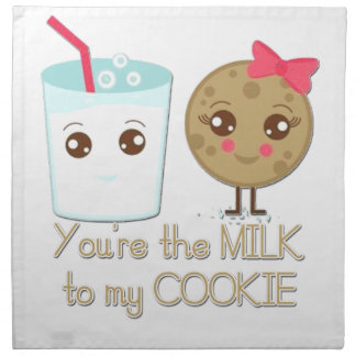 Milk to my Cookie Napkin