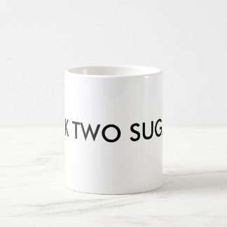 MILK TWO SUGARS COFFEE MUG