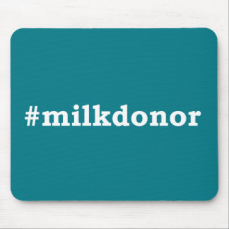 #milkdonor with white writing mouse pad
