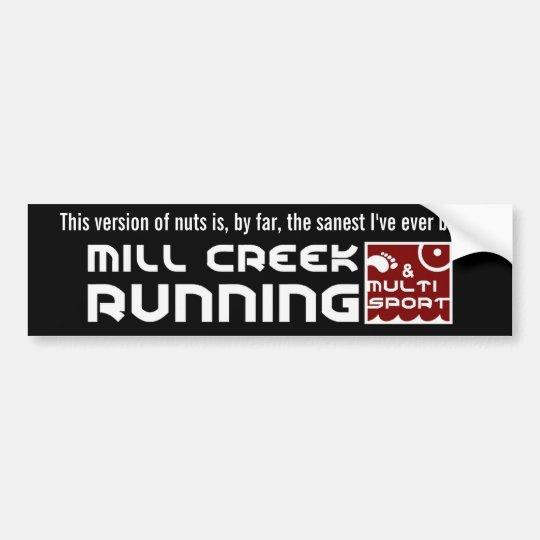 Mill Creek Club Nuts Quote Bumper Sticker