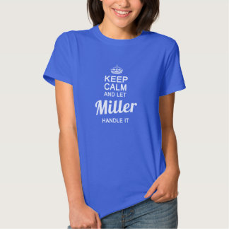 Miller handle it! tshirt
