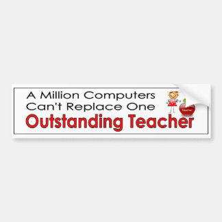 Million computers cant replace outstanding teacher bumper sticker