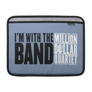 """Million Dollar Quartet """"I'm With the Band"""" MacBook Air Sleeves"""
