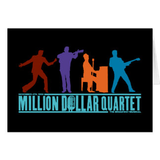 Million Dollar Quartet On Stage Card