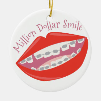 Million Dollar Smile Ceramic Ornament
