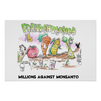 Millions Against Monsanto Franken Veggies Poster
