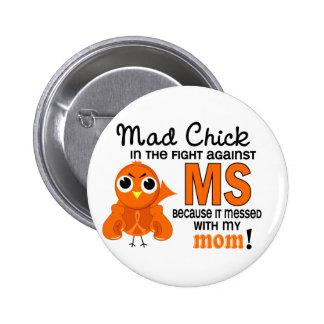 Milliseconde folle de sclérose en plaques de maman macaron rond 5 cm