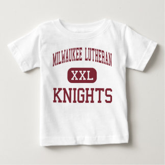 Milwaukee Lutheran - Knights - High - Milwaukee Baby T-Shirt