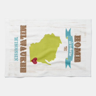 Milwaukee, Wisconsin Map – Home Is Where The Heart Kitchen Towels