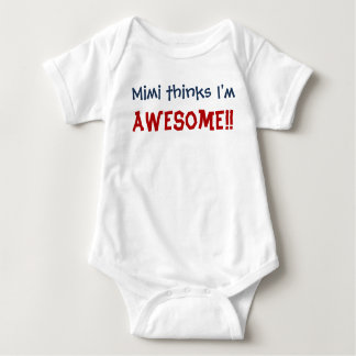 Mimi Thinks I'm Awesome! Baby Infant Bodysuit