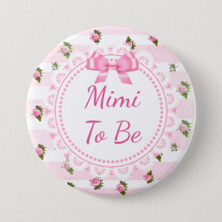 Mimi to Be Baby Shower Button Pink Roses