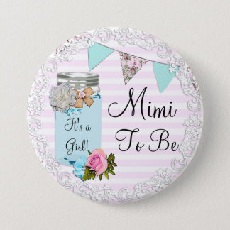Mimi to be Blue Mason Jar Rustic Button
