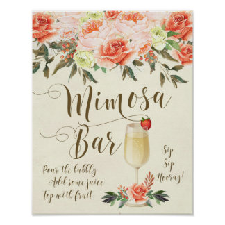 Mimosa Bar Wedding Sign peach floral Poster