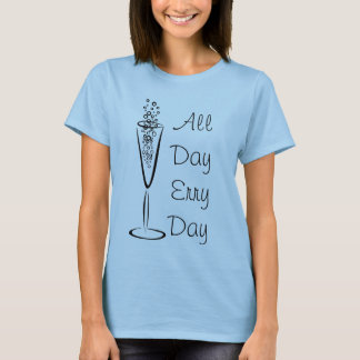 Mimosas All Day Erryday T-Shirt