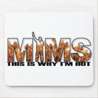 MIMS Mousepad - c'est pourquoi je suis logo chaud  Tapis De Souris