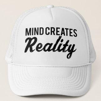 Mind Creates Reality Trucker Hat