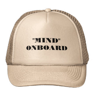 Mind On Board Trucker Hat