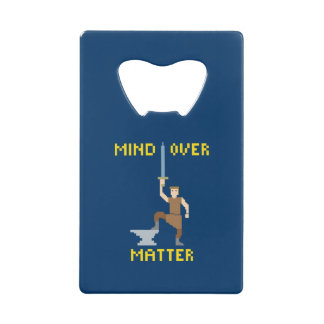 Mind Over Matter Credit Card Bottle Opener